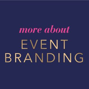 more about event branding